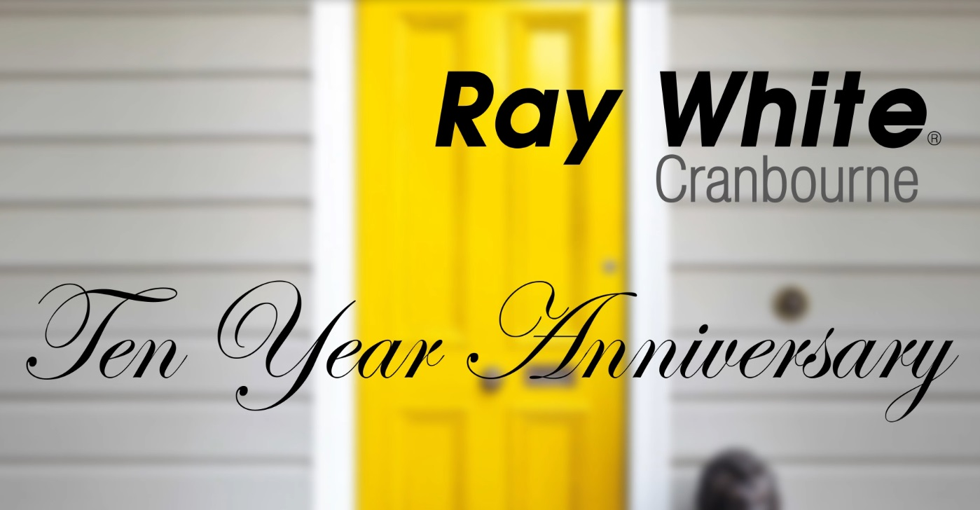 Ray White Cranbourne 10 Year Anniversary